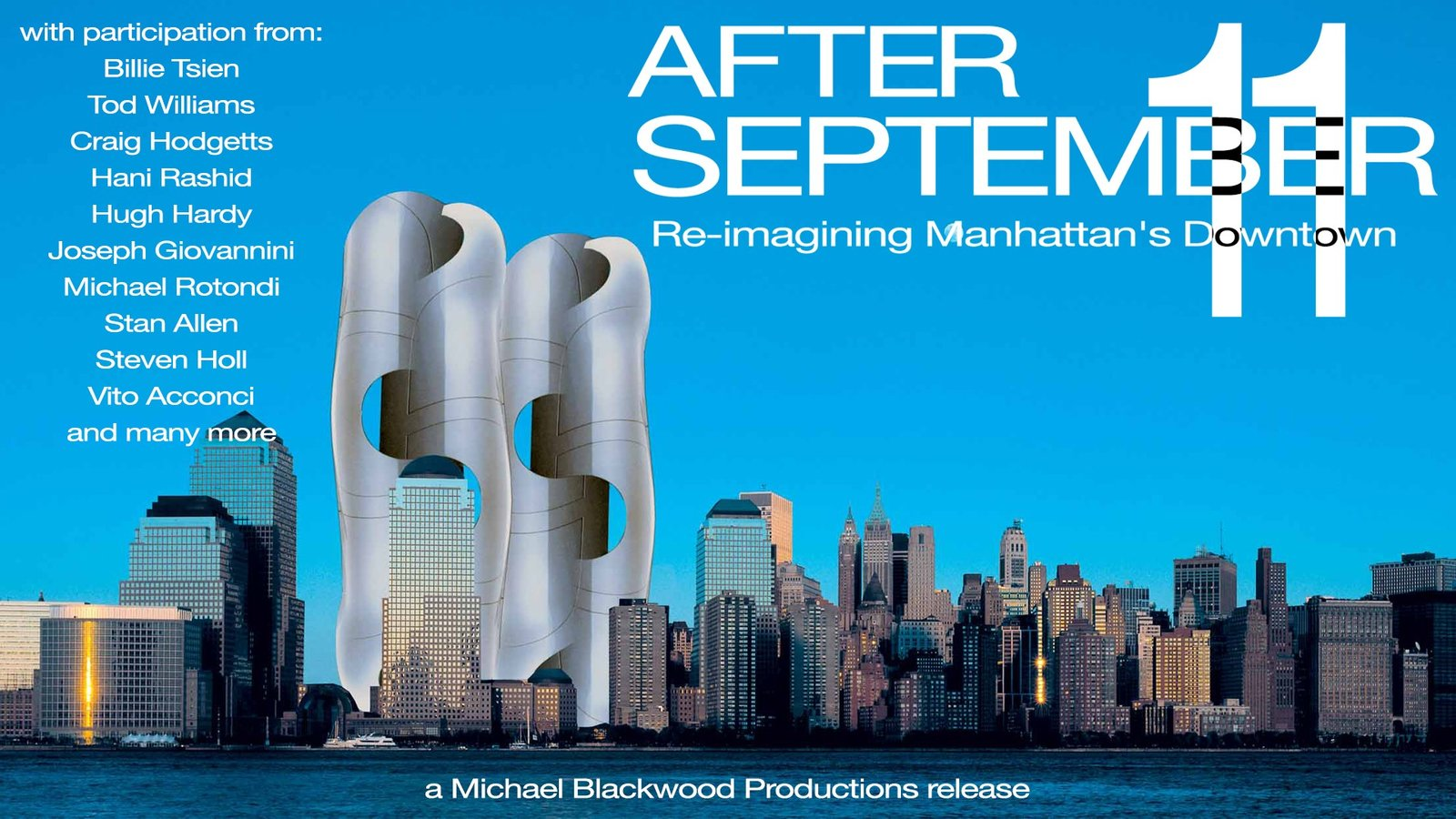 After September 11: Re-imagining Manhattan's Downtown